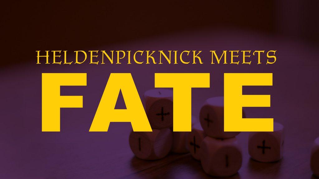 Fate Würfel mit Text: Heldenpicknick meets Fate