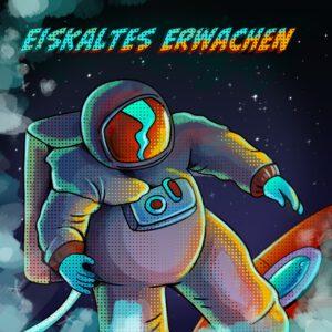 """Ein in neonfarben gehaltenes Bild eines Astronauten, der über einem angeschnittenen Raumschiff schwebt. Der Titel lautet """"Eiskaltes Erwachen"""""""